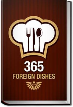 365 Foreign Dishes |