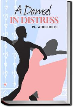 A Damsel in Distress | P. G. Wodehouse