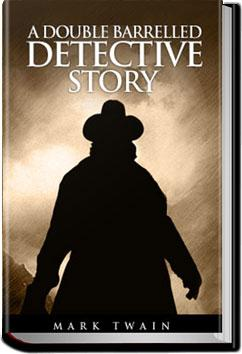 A Double Barrelled Detective Story | Mark Twain