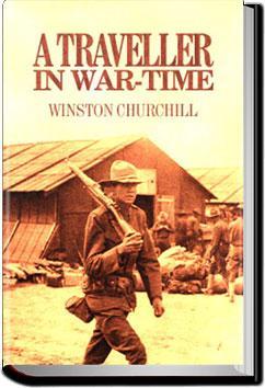 A Traveller in War-Time | Winston Churchill