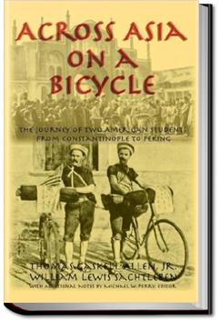 Across Asia on a Bicycle | Thomas Gaskell Allen and William Lewis Sachtleben