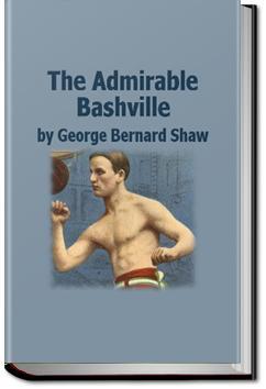 The Admirable Bashville | George Bernard Shaw