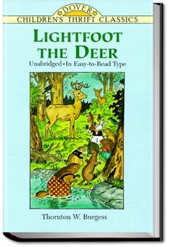 The Adventures of Lightfoot the Deer | Thornton W. Burgess