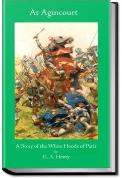 At Agincourt: White Hood of Paris | G. A. Henty