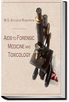 Aids to Forensic Medicine and Toxicology | W. G. Aitchison Robertson
