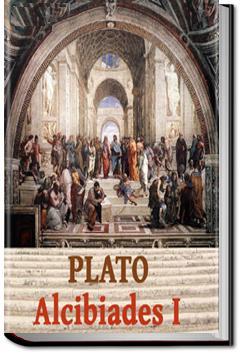 Alcibiades I | Plato