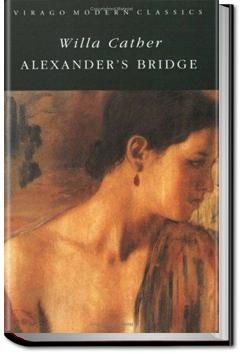Alexander's Bridge | Willa Sibert Cather