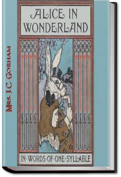 Alice in Wonderland Retold in Words of One Syllable | J.C. Gorham