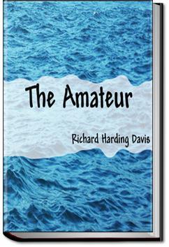 The Amateur | Richard Harding Davis
