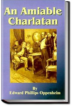 An Amiable Charlatan | E. Phillips Oppenheim