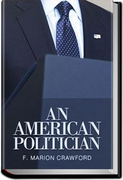 An American Politician | F. Marion Crawford