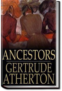 Ancestors | Gertrude Atherton