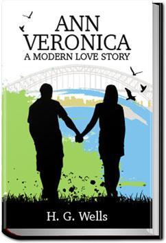 Ann Veronica   H. G. Wells