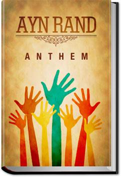 Anthem Ayn Rand Audiobook And Ebook All You Can Books
