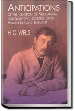 Anticipations | H. G. Wells
