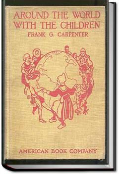 Around the World with the Children | Frank G. Carpenter