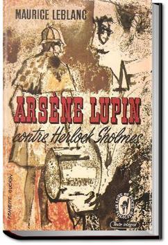 Arsène Lupin versus Herlock Sholmes | Maurice Leblanc