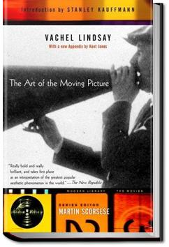 The Art of the Moving Picture | Vachel Lindsay