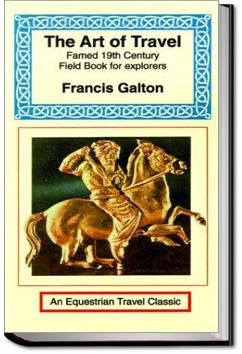 The Art of Travel | Sir Francis Galton