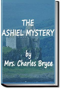 The Ashiel Mystery | Mrs. Charles Bryce