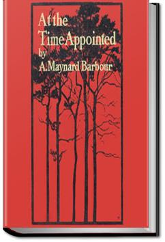 At the Time Appointed | A. Maynard Barbour