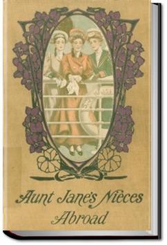 Aunt Jane's Nieces Abroad | L. Frank Baum