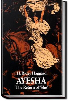 Ayesha, the Return of She | Henry Rider Haggard