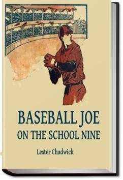 Baseball Joe on the School Nine | Lester Chadwick