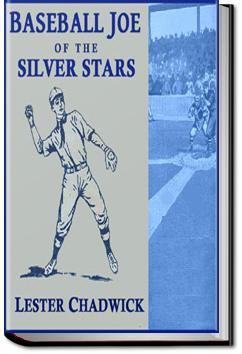 Baseball Joe of the Silver Stars | Lester Chadwick