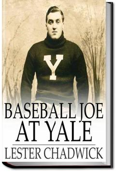 Baseball Joe at Yale | Lester Chadwick