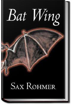 Bat Wing   Sax Rohmer