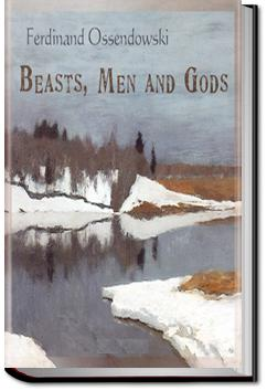 Beasts, Men and Gods | Ferdinand Ossendowski