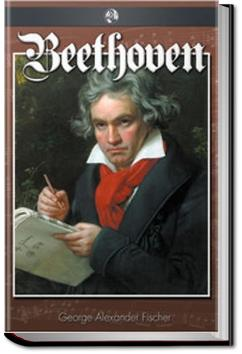 Beethoven: A Character Study | George Alexander Fischer
