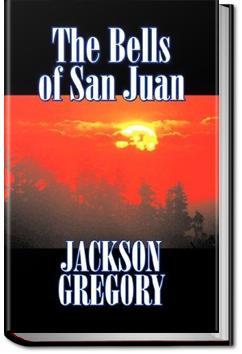 The Bells of San Juan | Jackson Gregory