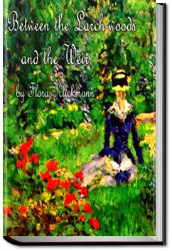 Between the Larch-woods and the Weir | Flora Klickmann