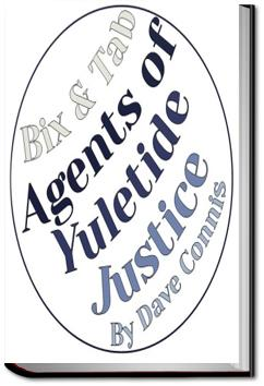 Bix and Tab: Agents of Yuletide Justice | Dave Connis