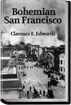 Bohemian San Francisco | Clarence E. Edwords