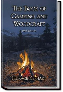 The Book fo Camping and Woodcraft | Horace Kephart