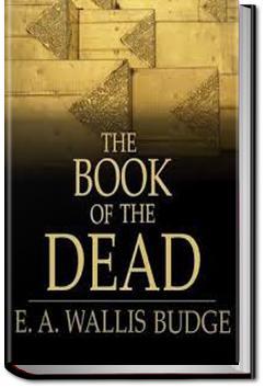 The Book of the Dead   Sir E. A. Wallis Budge