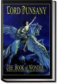 The Book of Wonder | Lord Dunsany