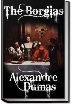 The Borgias | Alexandre Dumas