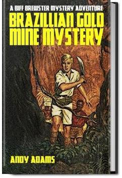 Brazilian Gold Mine Mystery | Andy Adams