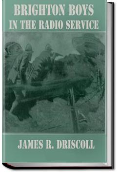 The Brighton Boys in the Radio Service | James R. Driscoll
