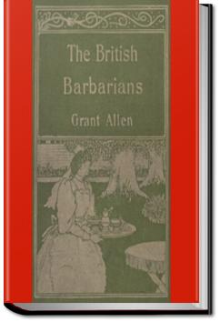 The British Barbarians | Grant Allen