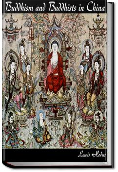 Buddhism and Buddhists in China | Lewis Hodous