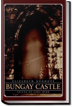 Bungay Castle: A Novel | Elizabeth Bonhote