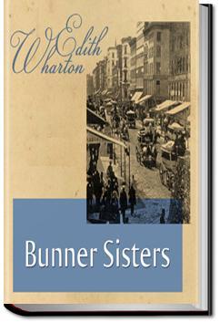 Bunner Sisters | Edith Wharton