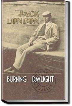 Burning Daylight | Jack London