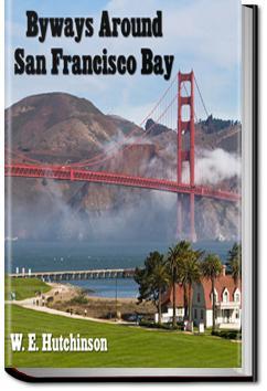 Byways Around San Francisco Bay | W.E. Hutchinson