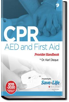 CPR, AED and First Aid | Dr. Karl Disque